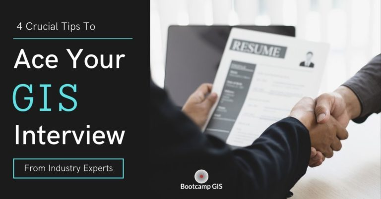 4 tips to help you ace your GIS Interview